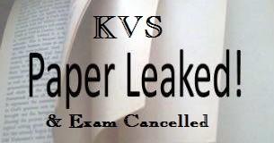 KVS Paper Leak 2015- KV Teacher Recruitment Exam cancelled
