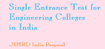 Single Entrance Test for engineering colleges in India- HRD Ministry Announced