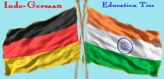 India Germany Ties for Education in Indian Universities- Higher education in germany for Indian