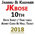 Jkbose 10th Admit Card 2018 – Jammu & Kashmir 10 Class Date Sheet 2018 is Announced
