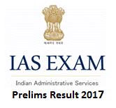 UPSC IAS Prelims Results 2017- UPSC Civil Services Prelims Exam Results 2017 is Declared @ upsc.gov.in