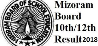 Mizoram Board 12th Results 2018 school wise- MBSE HSSLC Results 2018 name wise LIVE